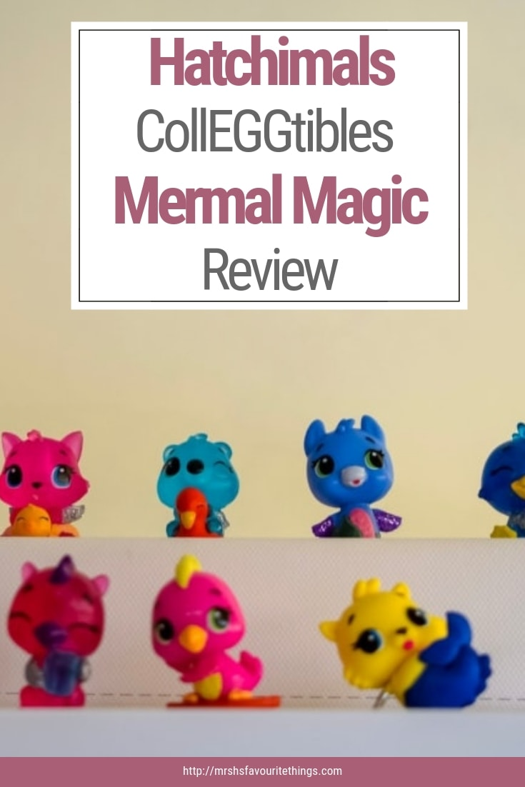 "A pinnable image containing a photograph of some Hatchimals CollEGGtibles Mermal Magic Season 5 and the text "" Hatchimals CollEGGtibles Mermal Magic Review"" - Hatchimals CollEGGtibles Mermal Magic Season 5 Review - Mrs H's favourite things"