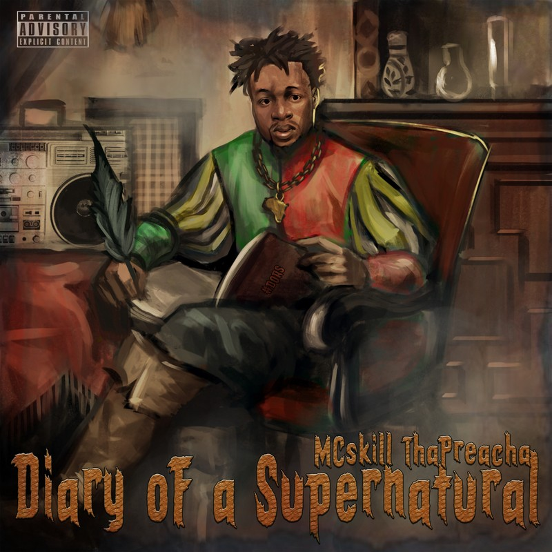 MH NEWS: MCSKILL THAPREACHA RELEASES ARTWORK & TRAILER FOR 'DIARY OF A SUPERNATURAL' ALBUM