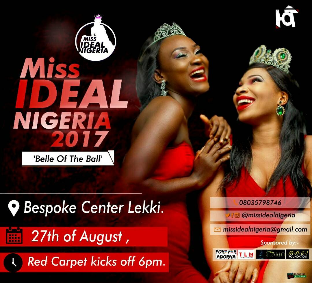 MRSHUSTLE PRESENTS: MISS IDEAL NIGERIA 2017