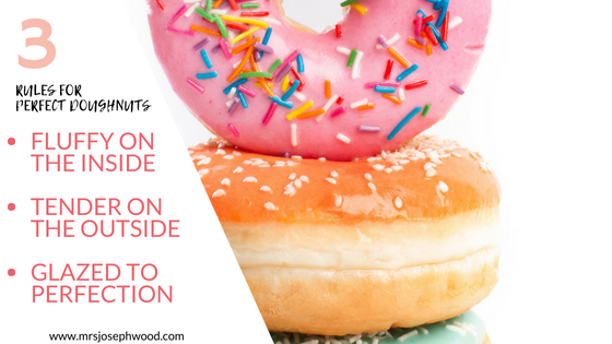 3 rules to Delicious Doughnuts