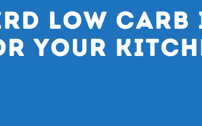 Low Carb Kitchen – 5 Weird Ingredients You Need