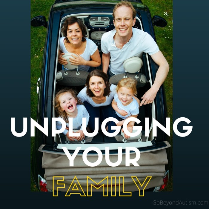Unplugging Your Family