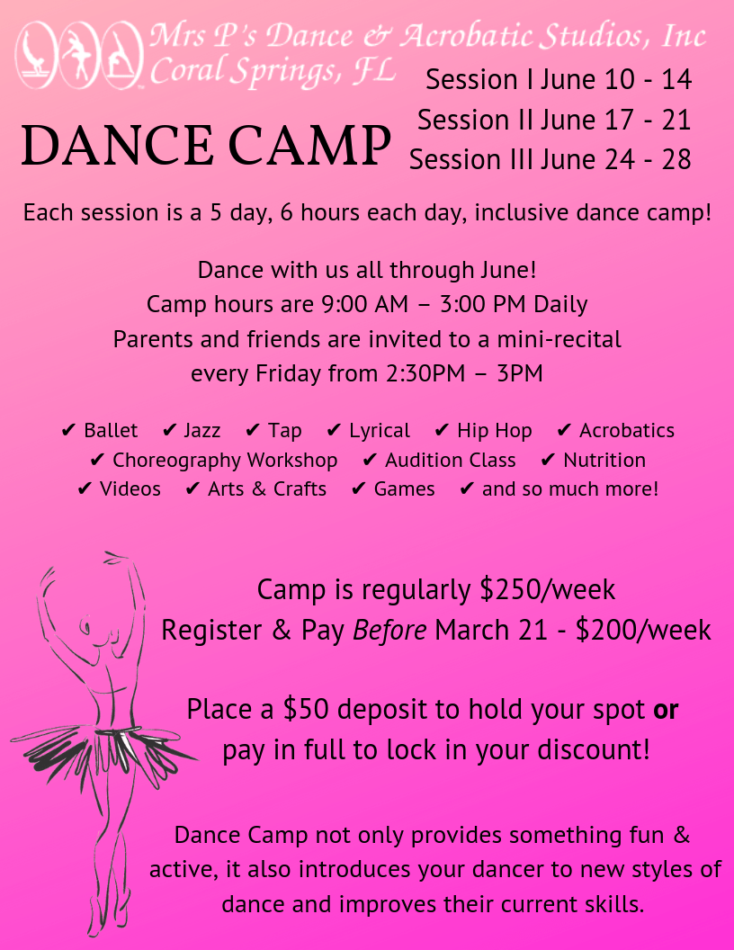 Summer Camp Registration is Here! Each session is five fun-filled days! Session I June 10 - 14 Session II June 17 - 21 Session III June 24 - 28 Every Friday brings a brand new mini-recital for your dancer to show you what they've learned all week