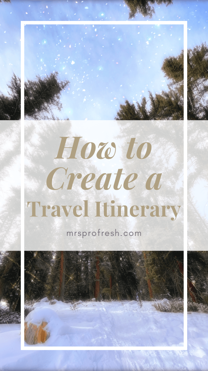 How to Create a Travel Itinerary