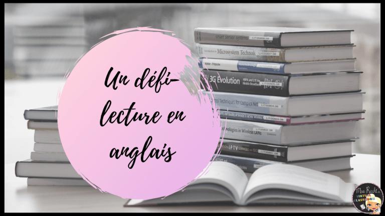 Organiser un défi-lecture en anglais