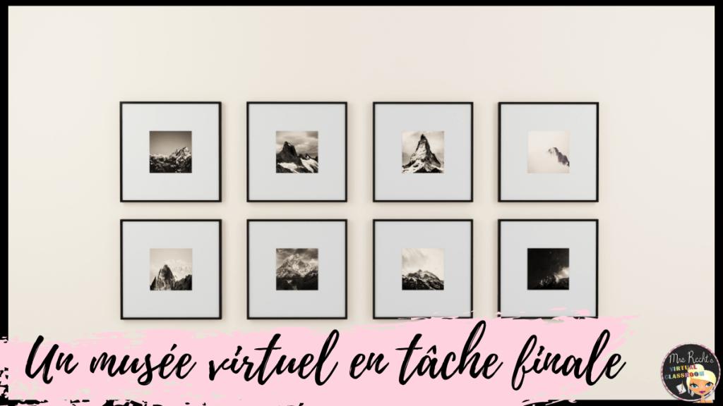 Tâche finale musée virtuel en anglais