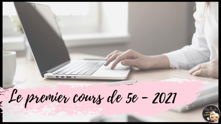 Premier cours de 5e 2021