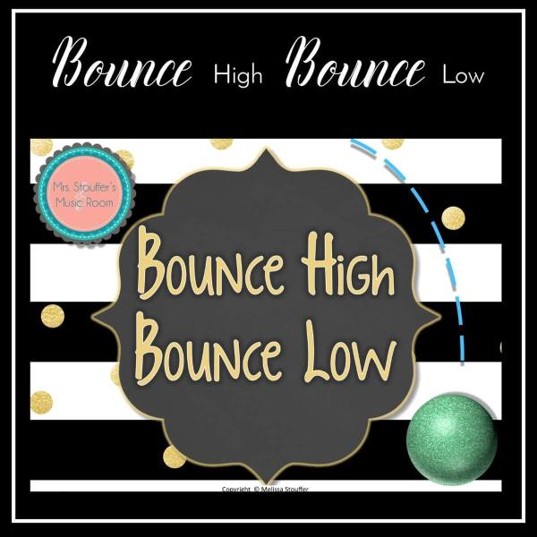 Bounce High Bounce Low – A Game to Practice Steady Beat