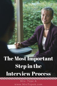 The Most Important Step in the Interview Process