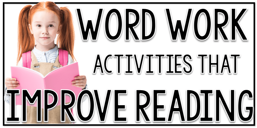 word-work-activities-that-improve-reading