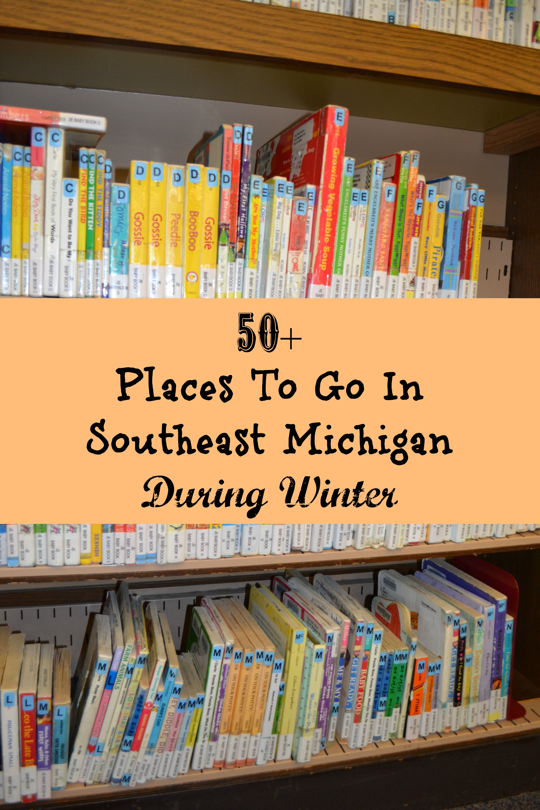 50+ Ideas for Places To Go With Kids In Southeast Michigan During Winter