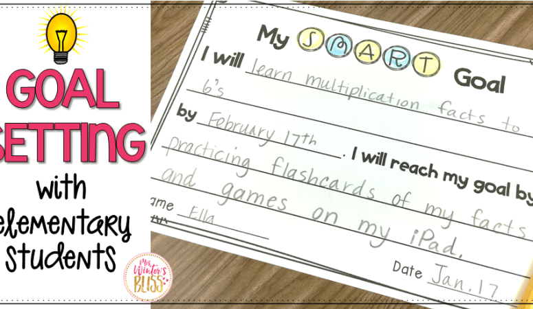 Goal Setting With Elementary Students