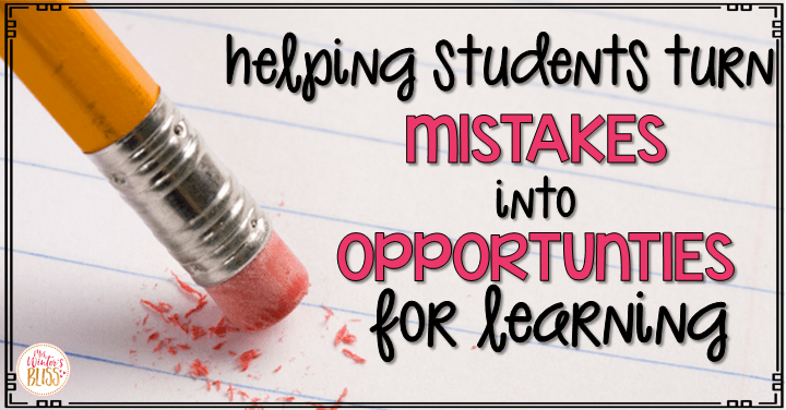 Turning Mistakes into Opportunities for Learning