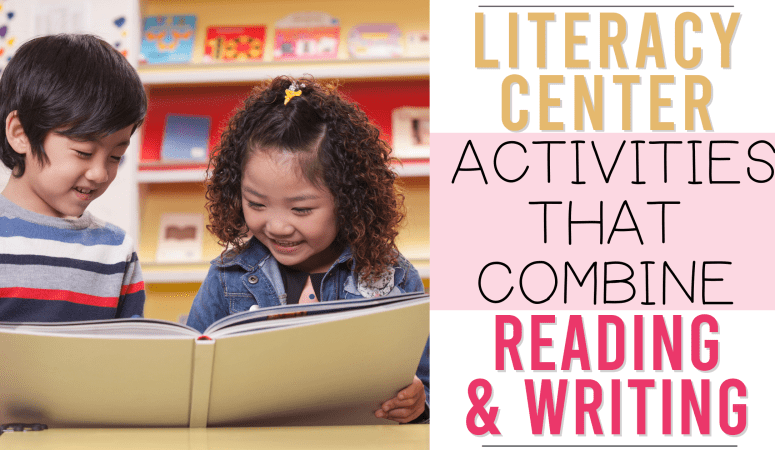 Literacy Center Activities that Combine Reading and Writing