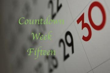 Countdown week fifteen