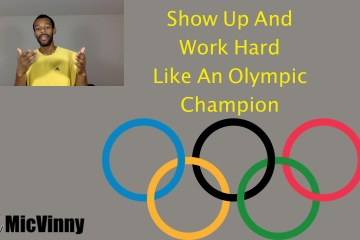 Show up and work hard like an olympic champion
