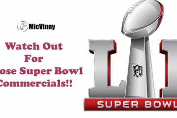Watch out for those super bowl commercials during superbowl 51 (LI)
