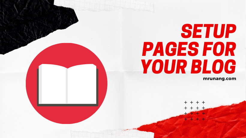 Creating Important pages for your Blog.