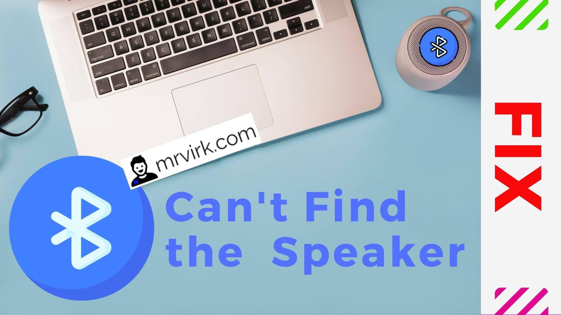 Cant Find Bluetooth Speaker in Mac