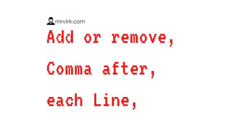 Add Comma After Each Line
