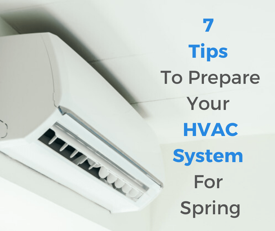 Prepare Your HVAC System For Spring