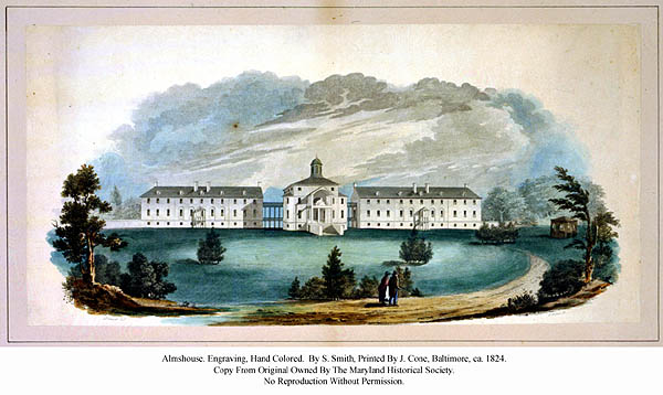 Almshouse. Engraved by S. Smith. Printed by J. Cone. Baltimore, ca. 1824 Engraving, hand colored. . Maryland Historical Society