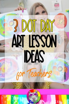 """Dot Day is coming and I'm here to show you 3 Dot Day Art Projects, Ideas, and Activities that you can use in your Classroom with you students to pair with the book """"The Dot"""" by Peter. H. Reynolds! Lesson ideas to use with Primary, Elementary, & Middle School! Use them in a general classroom or Art Classroom. Grab art making mediums & let's make some Dot Day Art!"""