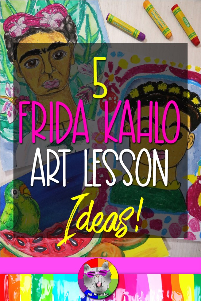 I'm going to give you 5 Frida Kahlo art lesson ideas that you can use to create art projects with your students in your classroom. No matter if your kids are primary or elementary, middle school, or in high school, I have some amazing Frida Kahlo art project ideas that you can use and I will even give you links to Frida Kahlo art resource is that you can use this year in your classroom.