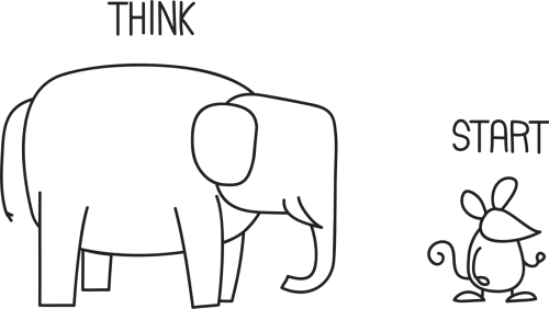 Think Big Start Small illustration of an elephant and mouse