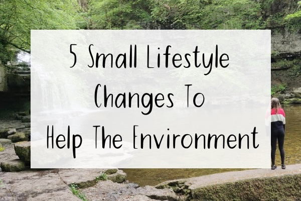 Waterfall Background Image with Caption saying: 5 Small Lifestyle Changes to Help the Environment