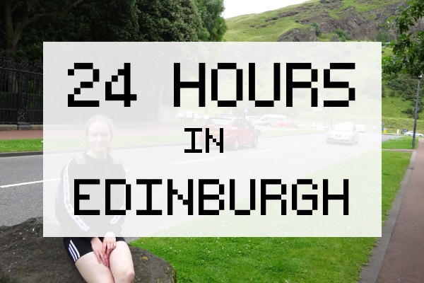 24 Hours in Edinburgh caption with me sitting on rock in background