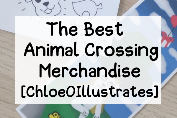 Title Caption: The Best Animal Crossing Merchandise (ChloeOIllustrates)