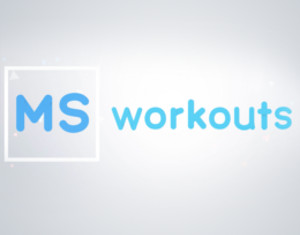 MS Workouts