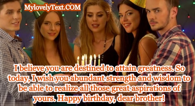 Happy Birthday Message For Brother