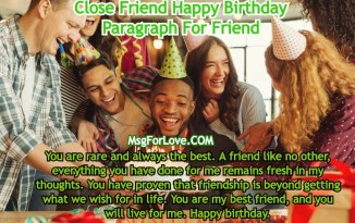 close friend happy birthday paragraph for friend
