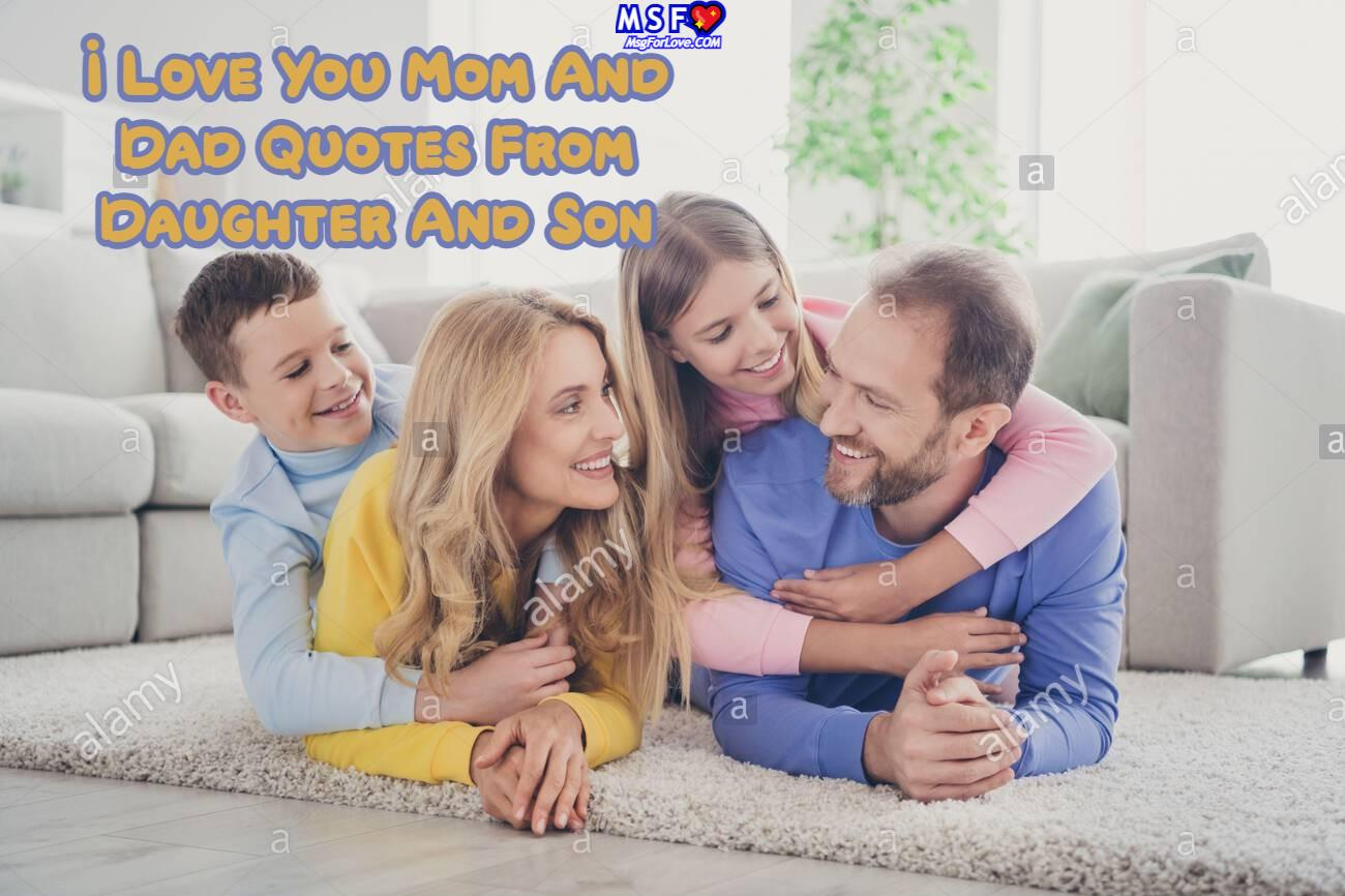I Love You Mom And Dad Quotes