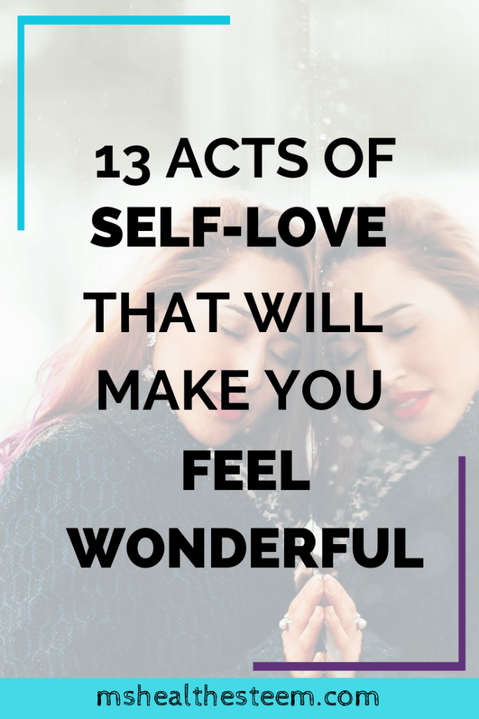 13 Acts of Self-Love That Will Make You Feel Awesome Title Card. In the background a woman leans against a mirror as if hugging herself.