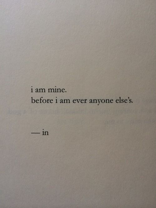 I Am Mine Before I am every anyone else's - 20 Daily Acts of Self Love mshealthesteem.com