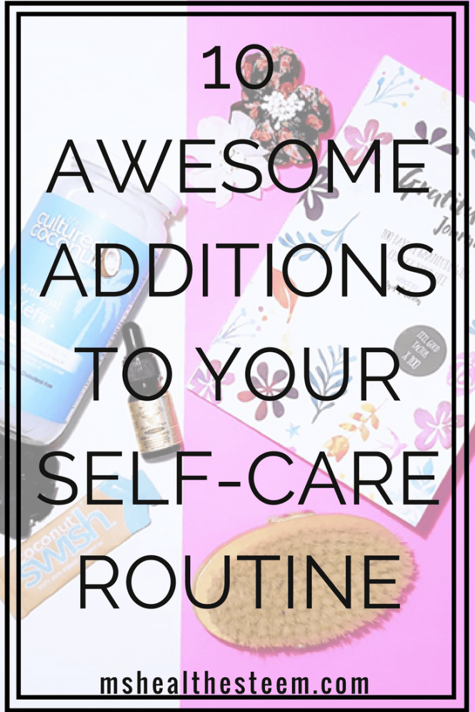 Let's work on our relationships with our incredible selves and get our self care on! Here are 10 Awesome Additions to your Self-Care Routine!