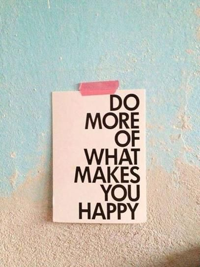 Monday Inspiration Board - Do More of What makes you Happy