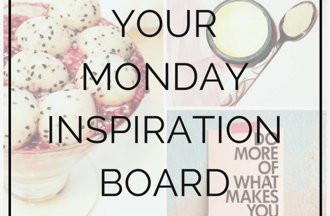Your Inspiration Board for the week! Taste, Touch, Listen, See and Feel Inspired with quotes, recipes, videos and more.