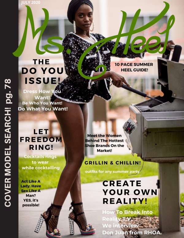 Ms. Heel Magazine the only magazine dedicated to high heels!