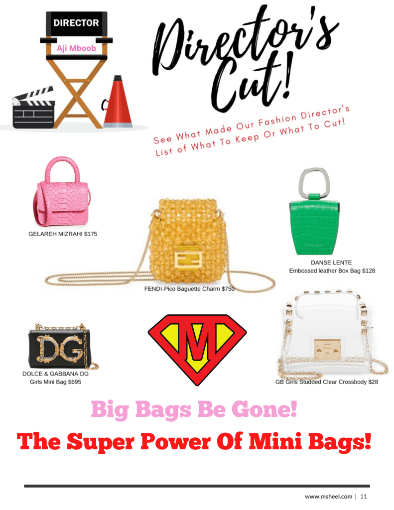 mini bags for all budgets.