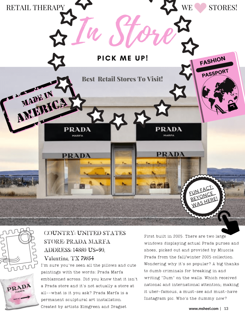 For Retail Therapy we visit Prada Marfa sotre.