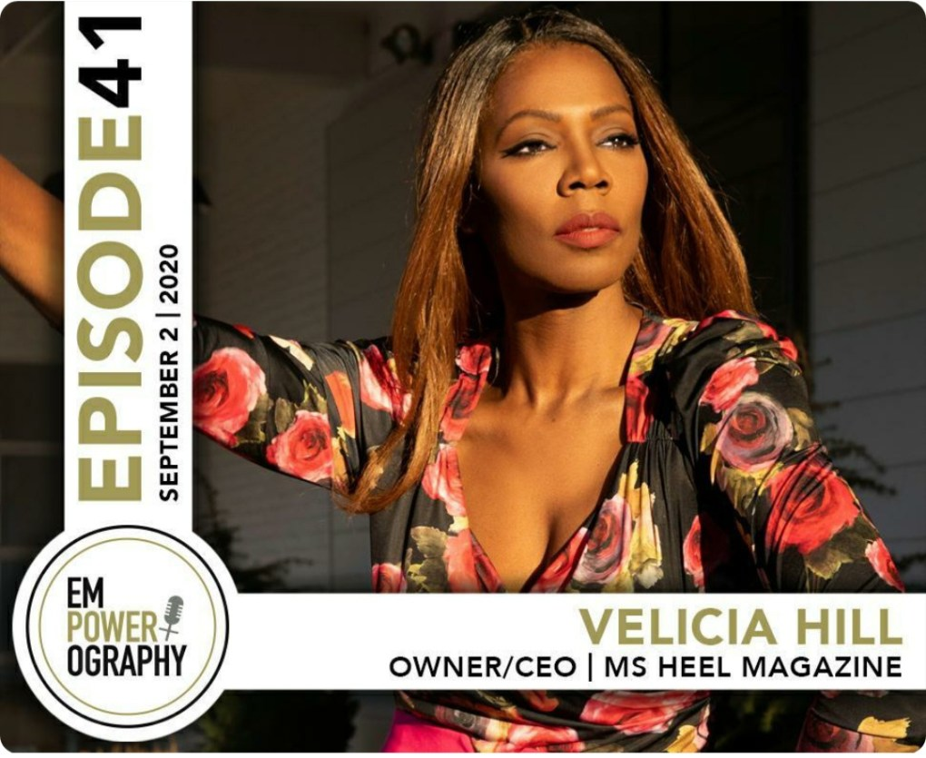 Velicia Hill On Empowerography podcast