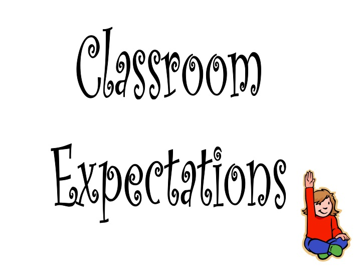 Classroom Expectations, Procedures, and CMS Code of