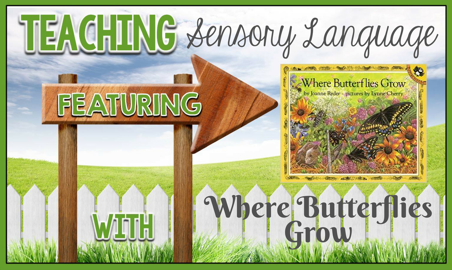 hight resolution of Teaching Sensory Language with Mentor Texts - Where Butterflies Grow -  MsJordanReads