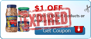 $1.00 off 2 PLANTERS Nut Products or Peanut Butter