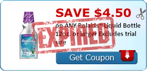 SAVE $4.50 on ANY Rolaids® Liquid Bottle 12oz. or larger Excludes trial size