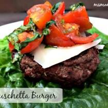 Bruschetta Burger